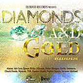Play & Download Diamonds and Gold Riddim by Various Artists | Napster