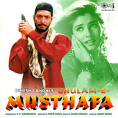 Play & Download Ghulam-E-Musthafa (Original Motion Picture Soundtrack) by Various Artists | Napster