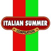 Italian summer (Unforgettable Italian Songs) by Various Artists