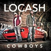 Play & Download LoCash Cowboys by LoCash | Napster