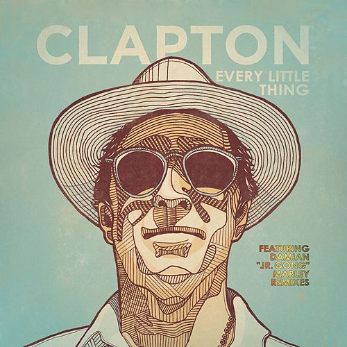 Play & Download Every Little Thing by Eric Clapton | Napster