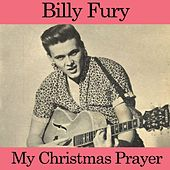 Play & Download My Christmas Prayer by Billy Fury | Napster