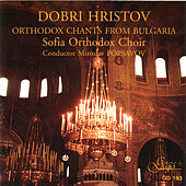 Play & Download Orthodox Chants From Bulgaria by Sofia Orthodox Choir & Miroslav Popsavov | Napster