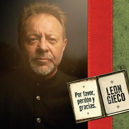 Por Favor, Perdón Y Gracias by Leon Gieco