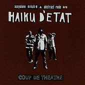 Play & Download Coup De Theatre by Haiku D'Etat | Napster