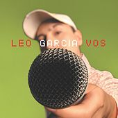 Play & Download Vos by Leo Garcia | Napster