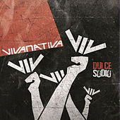 Play & Download Dulce Sodio by Vivanativa | Napster