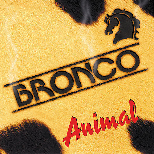 Animal by Bronco