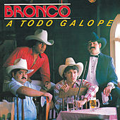 A Todo Galope by Bronco