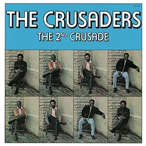 Play & Download The 2nd Crusade by The Crusaders | Napster