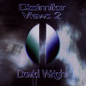 Play & Download Dissimilar Views 2 by David  Wright | Napster