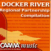 Docker River Regional Partnership Compilation by Various Artists