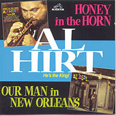 Play & Download Honey In The Horn/Our Man In New Orleans by Al Hirt | Napster