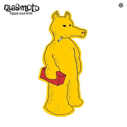 Yessir, Whatever by Quasimoto