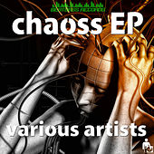 Chaoss EP by Various Artists