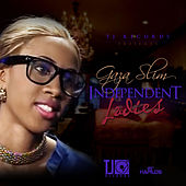 Play & Download Independent Ladies - EP by Gaza Slim | Napster
