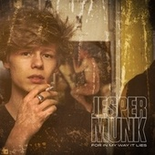 For in My Way It Lies by Jesper Munk