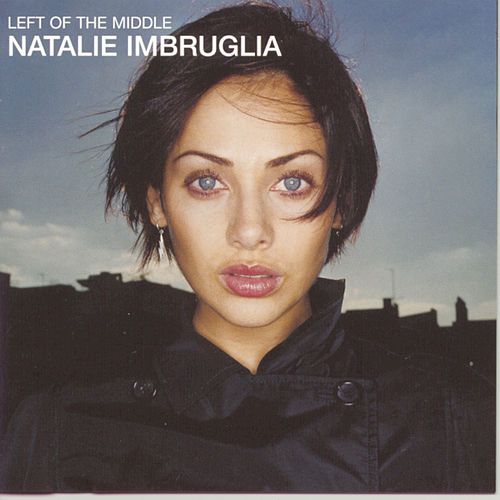 Play & Download Left Of The Middle by Natalie Imbruglia | Napster