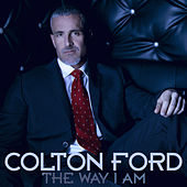 Play & Download The Way I Am by Colton Ford | Napster