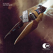 Play & Download Faster Than Light EP by Far Too Loud | Napster