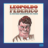 Play & Download Solos de Bandoneón by Leopoldo Federico | Napster