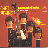 Play & Download Chet Atkins Picks On The Beatles by Chet Atkins | Napster