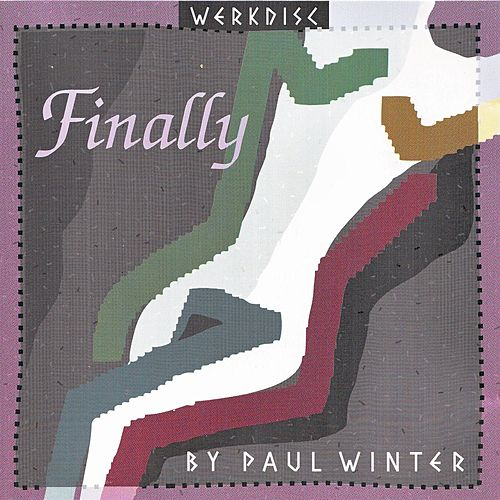Play & Download Finally by Paul Winter | Napster