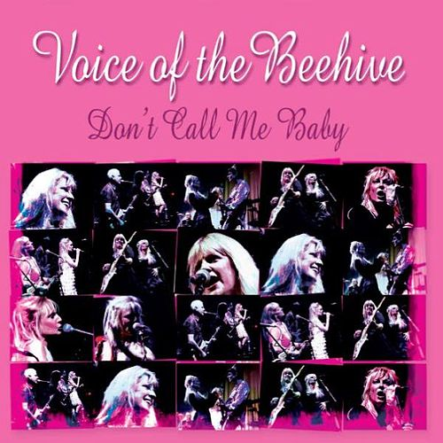 Play & Download Don't Call Me Baby by Voice of the Beehive | Napster