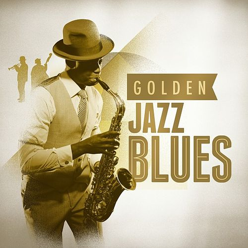 Golden Jazz Blues by Various Artists
