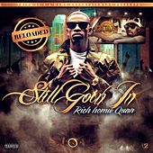 Play & Download Still Goin In - Reloaded by Rich Homie Quan | Napster