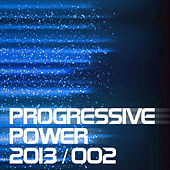 Progressive Power 2013-02 by Various Artists