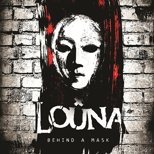 Play & Download Behind a Mask by Louna | Napster