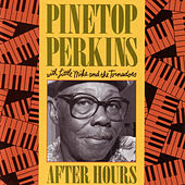 Play & Download After Hours by Pinetop Perkins | Napster