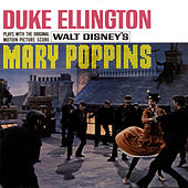 Plays With The Original Motion Picture Score Mary Poppins by Duke Ellington