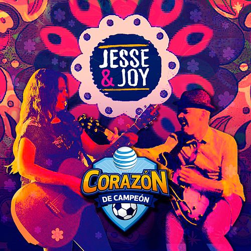 Play & Download Corazón de Campeón by Jesse & Joy | Napster