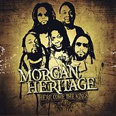 Play & Download Here Comes The Kings by Morgan Heritage | Napster
