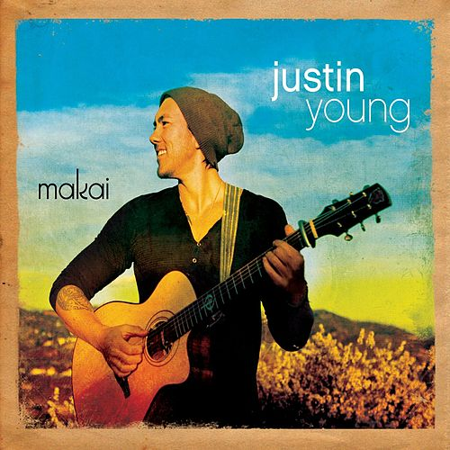 Play & Download Makai by Justin Young | Napster