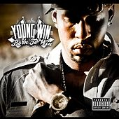 Play & Download Born To Win by Young Win | Napster