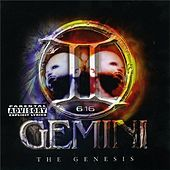 Play & Download 6:16 The Genesis by Big Gemini | Napster