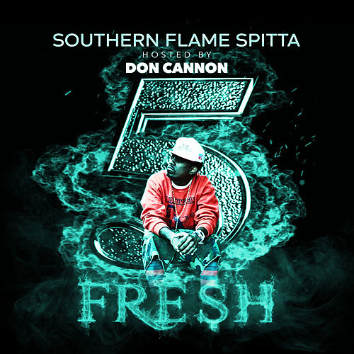 Southern Flame Spitta 5 by Short Dawg