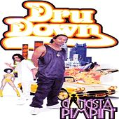Play & Download Gangsta Pimpin' by Dru Down | Napster