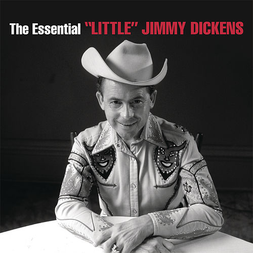 Play & Download The Essential 'Little' Jimmy Dickens by Little Jimmy Dickens | Napster