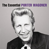 Play & Download The Essential Porter Wagoner by Porter Wagoner | Napster