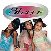 Play & Download Blaque by Blaque | Napster