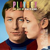 Playboy - The Best of Gene and Debbe by Gene & Debbe