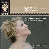 Didonato, Joyce:  Songs Of Faure, Hanh & Head; Arias By Rossini And Handel by Joyce DiDonato