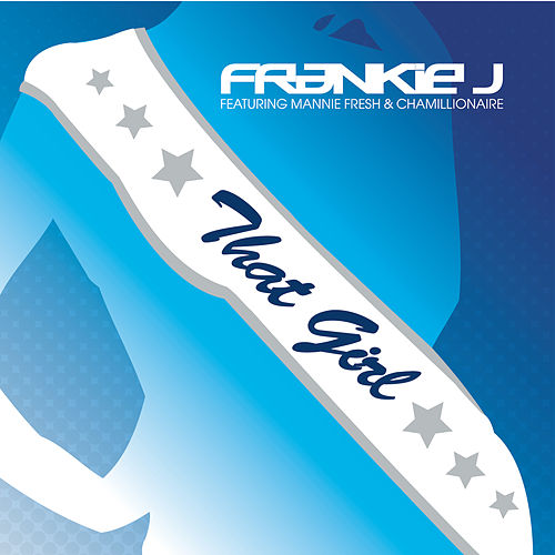 Play & Download That Girl by Frankie J | Napster