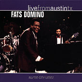 Play & Download Live From Austin TX by Fats Domino | Napster