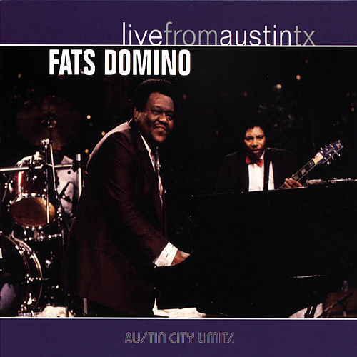 Live From Austin TX by Fats Domino