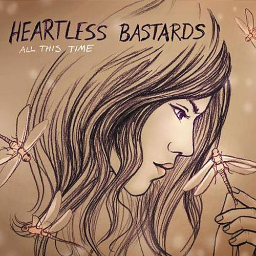 Play & Download All This Time by Heartless Bastards | Napster